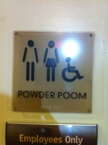 …although I'm trying. This sign had me giggling all night. Powder poom! Who knew that removing a simple line could make this sign hilarious? Tee hee.