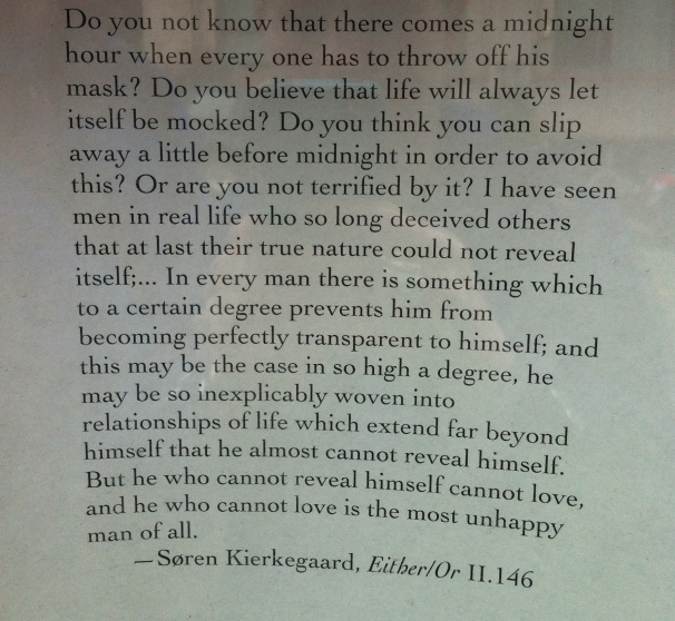 Serious Kierkegaard posted in a Seattle window suggests we get a bit more introspective.